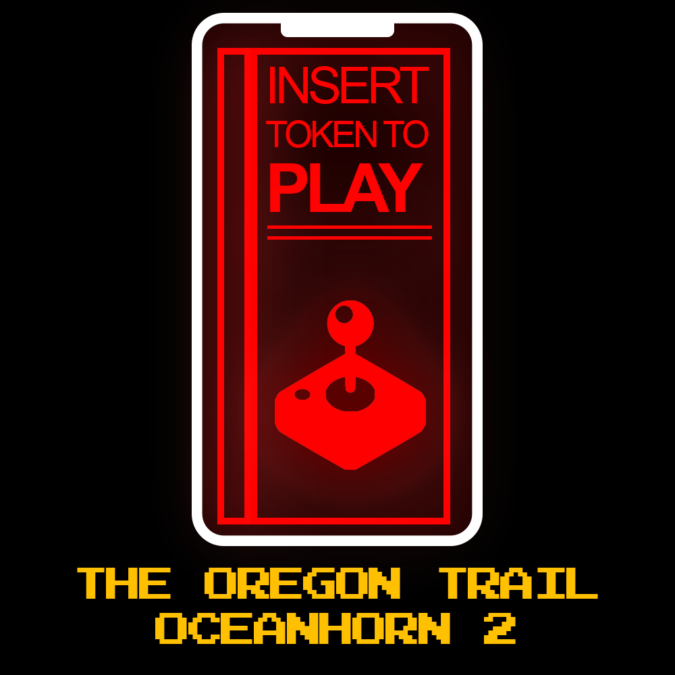 ITTP 001: The Oregon Trail & Oceanhorn 2
